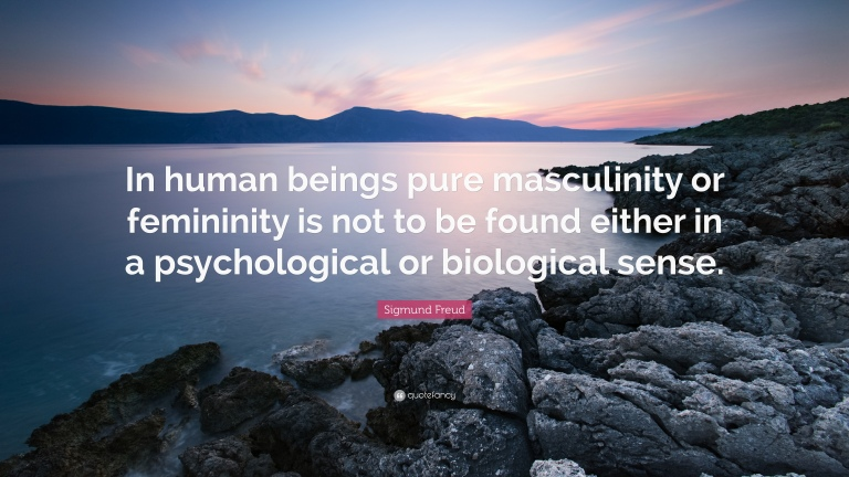 1928911-Sigmund-Freud-Quote-In-human-beings-pure-masculinity-or-femininity